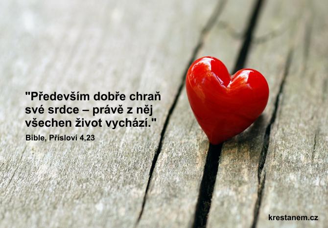 Především dobře chraň své srdce